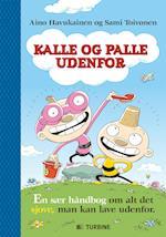 Kalle og Palle udenfor af Aino Havukainen, Sami Toivonen