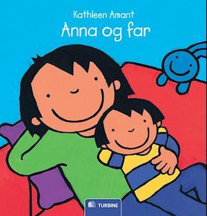 Bog, indbundet Anna og far af Kathleen Amant