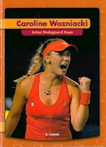 Caroline Wozniacki af Asker Hedegaard Boye