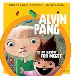Alvin Pang og en søster for meget af Endre Lund Eriksen