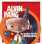 Alvin Pang og verdens bedste fødselsdag af Endre Lund Eriksen