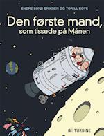 Den første mand som tissede på månen af Endre Lund Eriksen, Torill Kove