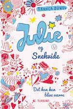Julie og Snehvide