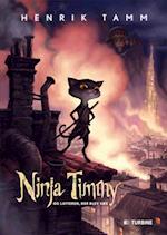 Ninja Timmy og latteren, der blev væk