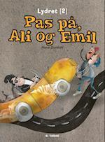 Pas på, Ali og Emil
