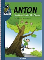 Anton has glue under his shoes (Easy reading just for you The beetle books)