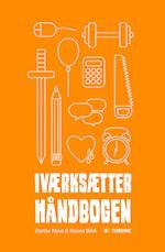 Iværksætterhåndbogen af Dorthe Klyvø, Hanne Wick