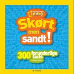 Skørt men sandt! (National Geographic Kids)