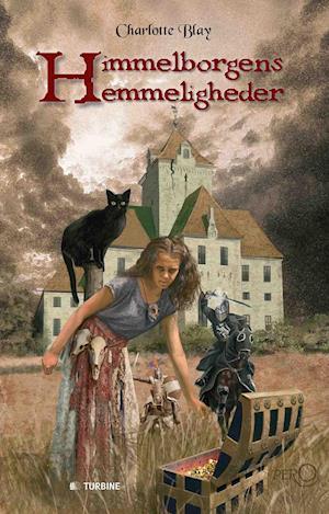 Bog, hardback Himmelborgens hemmeligheder af Charlotte Blay