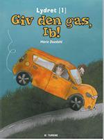 Giv den gas, Ib!
