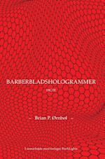 Barberbladshologrammer af Brian P. Ørnbøl