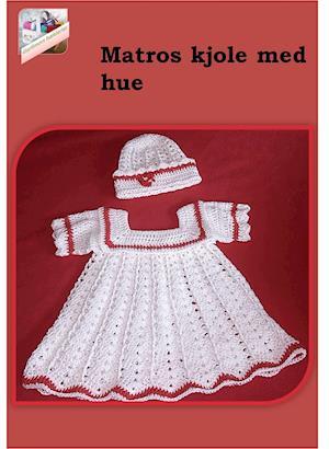 Matros kjole med hue af Gurli Lykke Søndergaard