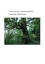 Trolde-Trolde - Tigeren Hannibald