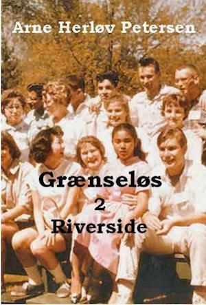 Grænseløs 2. Riverside af Arne Herløv Petersen