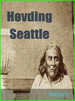 Høvding Seattles tale: Vi er en del af jorden af Herbert C. Brandt