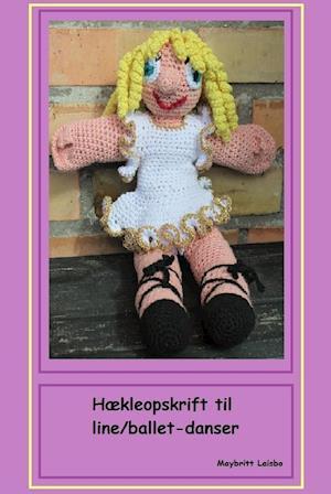 Hækleopskrift til dukke line/ballet-danser af Maybritt Laisbo
