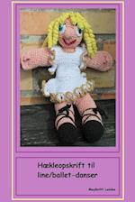 Hækleopskrift til dukke line/ballet-danser