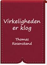 Virkeligheden er klog af Thomas Rosenstand