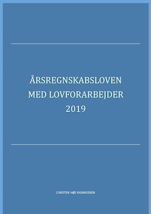 Årsregnskabsloven med lovforarbejder 2019