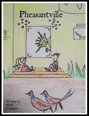 Pheasantville