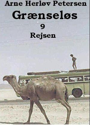 Grænseløs 9. Rejsen af Arne Herløv Petersen