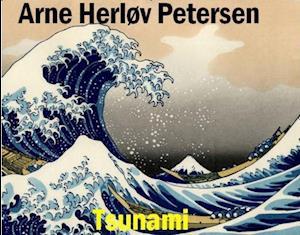 Tsunami af Arne Herløv Petersen