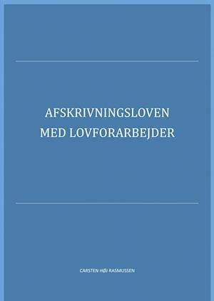 Afskrivningsloven med lovforarbejder 2019