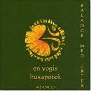 Balance med urter - en yogis husapotek