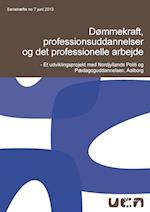 Dømmekraft, professionsuddannelser og det professionelle arbejde