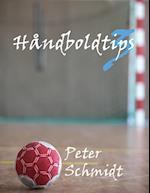 Håndboldtips 3 af Peter Schmidt