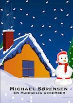 En Mærkelig December af Michael Sørensen
