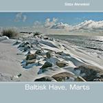 Baltisk have. Marts