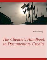 The cheater's handbook to documentary credits