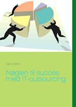 Nøglen til succes med IT-outsourcing