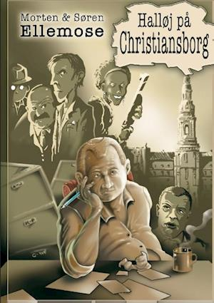 Bog, paperback Halløj på Christiansborg af Søren Ellemose, Morten Ellemose