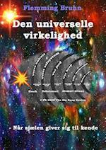 Den universelle virkelighed - Hvorfor, hvorfor, hvorfor?