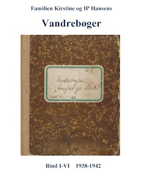Familien Kirstine og IP Hansens Vandrebøger
