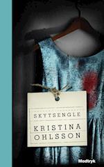 Skytsengle (Serien om Fredrika Bergman 3 bind)