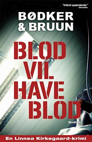 Blod vil have blod