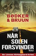 Når solen forsvinder af Benni Bødker, Karen Vad Bruun