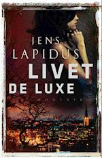 Livet de luxe (Stockholm noir, nr. 3)