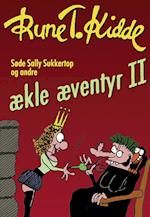 Søde Sally Sukkertop og andre ækle æventyr 2 (ækle æventyr, nr. 2)