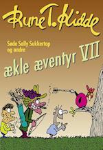 Søde Sally Sukkertop og andre ækle æventyr 7 (ækle æventyr, nr. 7)