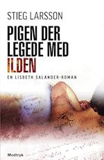 Pigen der legede med ilden af Stieg Larsson