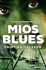 Mios Blues (serien om Martin Benner, nr. 2)