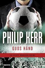 Guds hånd (En Scott Manson krimi, nr. 2)