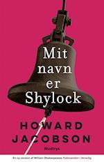 Mit navn er Shylock (Shakespeare i et nyt årtusind)