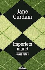 Imperiets mand (Gamle Filth, nr. 1)