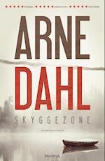 Skyggezone af Arne Dahl