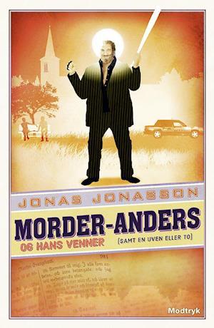 Bog, hæftet Morder-Anders og hans venner. (samt en uven eller to) af Jonas Jonasson
